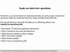 Interview Questions For Ceo Position Bank Ceo Interview Questions