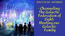 Galactic Family Of Light Channeling The Galactic Federation Of Light Meeting Our