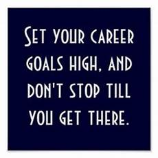 Quotes About Career Goals 5 Steps To Achieving Your Career Goals Adzuna