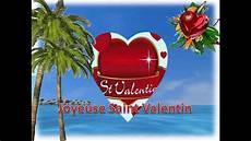 Cartes St Valentin Saint Valentin Cartes Virtuelles Youtube