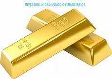 acquistare oro in investire nell oro acquistare oro fisico o investire