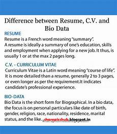 Resume And Biodata Difference Difference Between Resume Curriculum Vitae And Bio Data