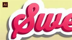 Illustrator Typography Tutorials Sweet 3d Effect Text Effect Tutorial Adobe Illustrator