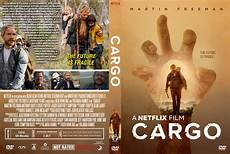 Free Movie Cover Cargo Dvd Cover Cover Addict Free Dvd Bluray Covers