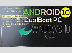 Guia 2020: Instalar Android 10 en PC en Dual boot con