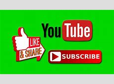 TOP 17 GREEN SCREEN ANIMATED SUBSCRIBE BUTTON   YouTube