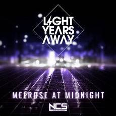 Light Years Away Light Years Away Melrose At Midnight By Light Years Away