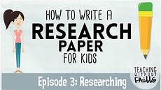 How To Write Copyright How To Write A Research Paper For Kids Episode 3