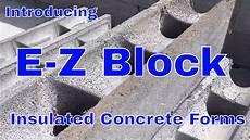 Insulating Concrete Block Walls E Z Block Insulated Concrete Forms Diy Youtube