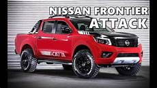 2019 nissan frontier attack nissan frontier attack concept 2017