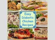 Eating Healthy: 18 Easy Diabetic Chicken Recipes