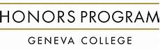 Honors Program Honors Programs Geneva College A Christian College In