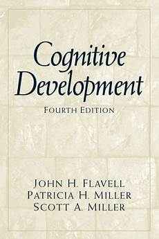 Flavell Miller Amp Miller Cognitive Development 4th