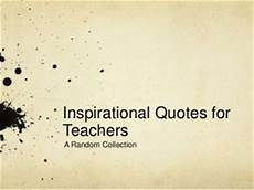 inspirational quotes for educational leaders quotesgram