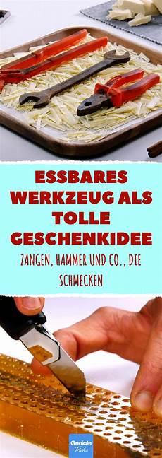 Werkzeug Essbar by Essbares Werkzeug Als Tolle Geschenkidee Zangen Hammer