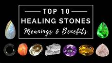 Stone Meanings Chart Top 10 Healing Stones Meanings Amp Benefits Youtube