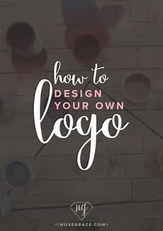 Design A Logo Free How To Design Your Own Logo Nose Graze