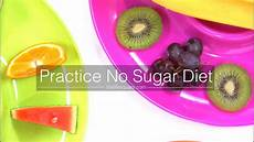 how to practice no sugar diet successfully