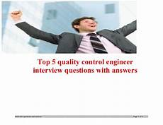 Interview Questions For Quality Engineer Top 5 Quality Control Engineer Interview Questions With