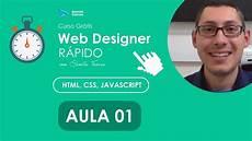 Curso Web Design Curso Web Designer R 225 Pido Html Css Javascript Aula 01