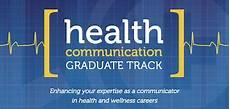 Health Communication Health Communication Graduate Track Graduate Studies