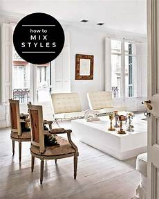 Furniture Design Styles How To Mix Furniture Styles Effectively The Interior