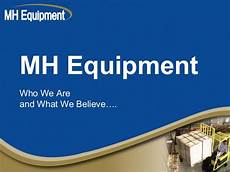Mh Equipment Company Mh Equipment Co
