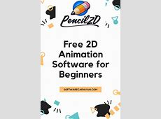 Download 2D Animation Software for FREE in 2020   2d