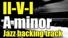 minor swing backing track ii v i jazz swing backing track in a minor 120 bpm
