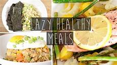 3 quick easy healthy dinner ideas for lazy people