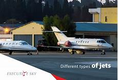 Type Of Jets Different Types Of Jets Executive Sky