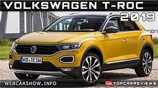2019 volkswagen t roc 2019 volkswagen t roc review rendered price specs release