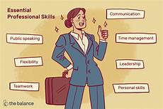 Skills To Have Top Skills Every Professional Needs To Have