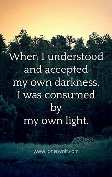 Light Without Darkness Quote Shadow Self How To Embrace Your Inner Darkness 3