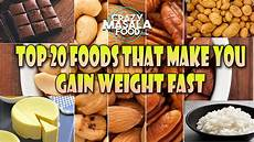 How To Gain Weight By Food Chart 20 Foods That Make You Gain Weight Fast Crazy Masala Food