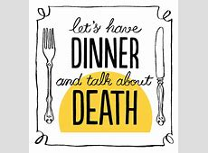 Death Over Dinner Gets Props on Bloomberg   Everplans