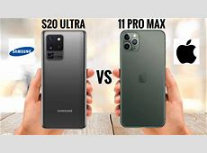 Samsung Galaxy S20 Ultra vs iPhone 11 Pro Max   YouTube