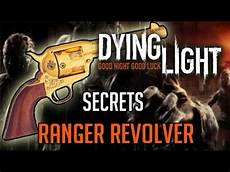 Dying Light How To Get Ranger Bow Dying Light Secret Weapon How To Get Ranger Revolver