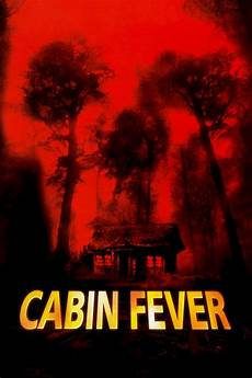cabin fever 2 cabin fever 2003 posters the database tmdb