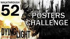 Dying Light Poster Dying Light Posters Challenge Walkthrough 52 Youtube