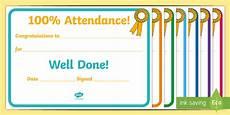 100 Attendance Certificate Template 100percent Attendance Award Teacher Made