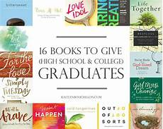 Books For College Graduates 16 Books To Give High School Or College Graduates