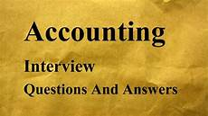 Accounting Interview Questions And Answers Accounting Interview Questions And Answers Youtube