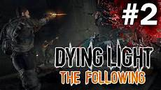 Dying Light The Following Wikipedia Dying Light The Following Gameplay Let S Play Preview