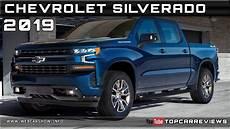 2019 chevrolet silverado release date 2019 chevrolet silverado review rendered price specs
