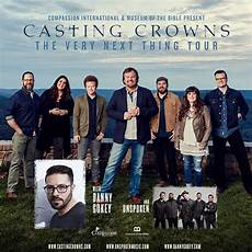 Casting Crowns Events Casting Crowns The Very Next Thing Tour Spring 2017