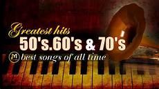best oldies songs greatest hits golden oldies 50 s 60 s 70 s best songs