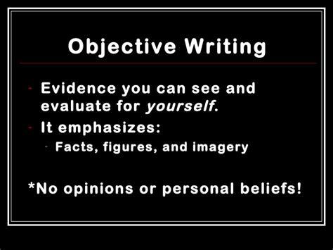 Subjective Essay Exle by Subjective Vs Objective Writing
