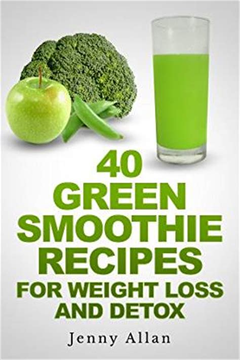 Detox Drink Book by Green Smoothie Recipes For Weight Loss And