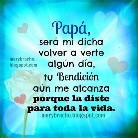 imagenes feliz cumpleaños papa en el cielo honor a mi padre que est 225 en el cielo entre poemas